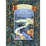 Complete Illustrated Stories of Hans Christian Andersen