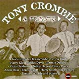 A Tribute Tony Crombie