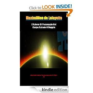 L'Azione Di Passaggio Nel Corpo Astrale O Doppio. Anunnaki-Ulema Tecnica/Lezione12: Bari-du (Italian Edition)