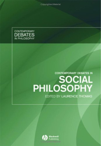 Laurence Thomas, ed., Contemporary Debates in Social Philosophy