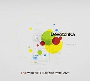 Devotchka Live With the Colorado Symphony