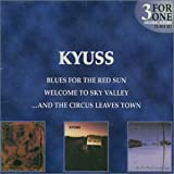 Kyuss 3 for 1 Box Set: Welcome To Sky Valley/Circus Leaves Town/Blues For The Red Sun - Australia