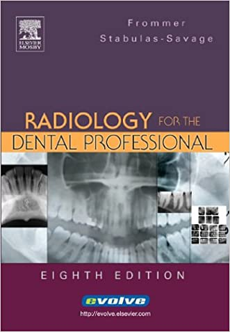 Radiology for the Dental Professional, 8e written by Herbert H. Frommer