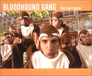 Original album cover of The Bad Touch by The Bloodhound Gang