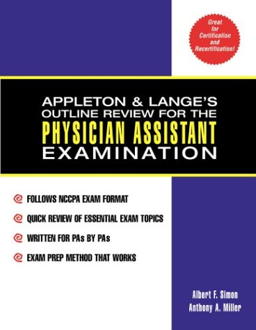 Appleton And Lange'S Outline Review For The Physician Assistant Examination