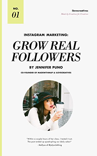 Instagram Marketing: Grow Real Followers