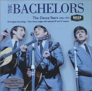 Bachelors - Decca Years: 1962-1972 - Zortam Music