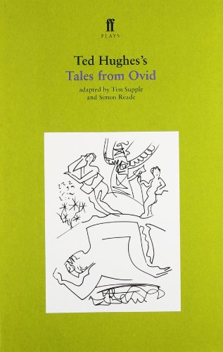 Ted Hughes's Tales from Ovid (Faber Plays)