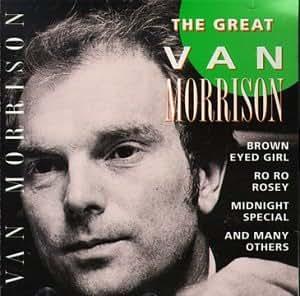 Van Morrison The Great Van Morrison Music