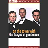 img - for On the Town with The League of Gentlemen book / textbook / text book