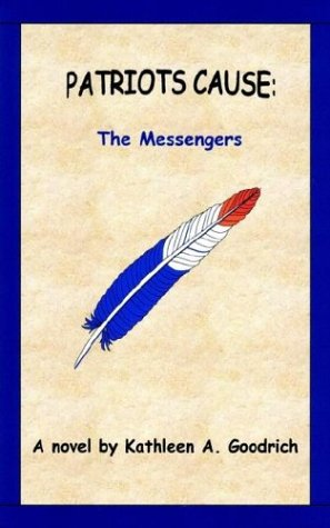 Patriots Cause:: The Messengers