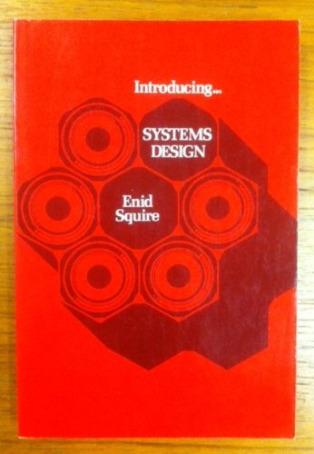 Introducing ... Systems Design (Series in Information Processing)