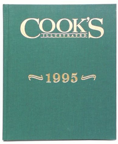 Image for Cook's Illustrated 1995 Annual (Cooks Illustrated Annuals)