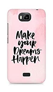 AMEZ make your dreams happen Back Cover For Huawei Honor Bee