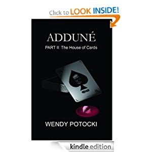 Adduné (Part II: The House of Cards)