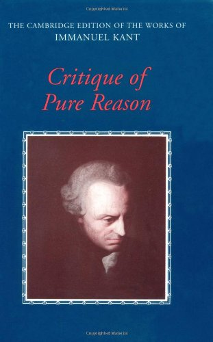 Immanuel Kant: Critique of Pure Reason