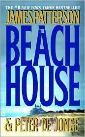 The Beach House by James Patterson, Peter de Jonge (Beach House James Patterson compare prices)
