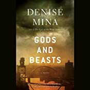Gods and Beasts: A Novel | [Denise Mina]