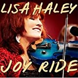 Songtexte von Lisa Haley - Joy Ride