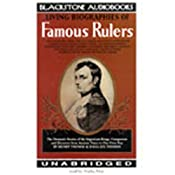 Living Biographies of Famous Rulers | [Henry Thomas, Dana Lee Thomas]