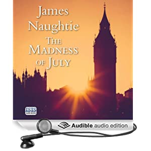 The Madness of July (Unabridged)
