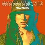Goo Goo Dolls MAGNETIC (BONUS TRACK) (JPN) -
