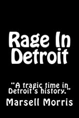 "Rage In Detroit: ""Is this a romance or erotic novel? You decide."""