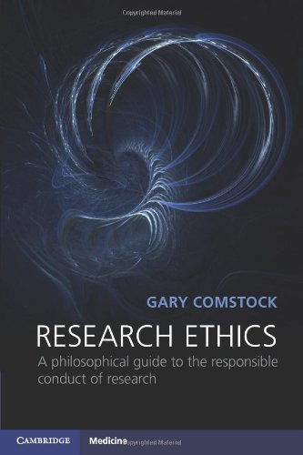Research Ethics: A Philosophical Guide to the Responsible Conduct of Research (Cambridge Medicine)
