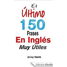 El Último! 150 Frases En Inglés Muy Útiles