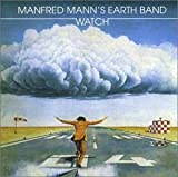 Watch by Manfred Mann's Earth Band (2011-09-06)
