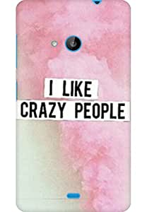 AMEZ designer printed 3d premium high quality back case cover for Microsoft Lumia 535 (i like crazy people)