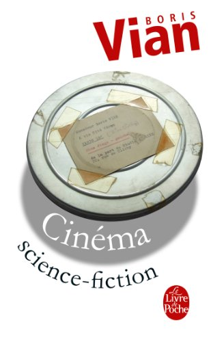 Cinéma Science-Fiction (Littérature & Documents t. 14456)
