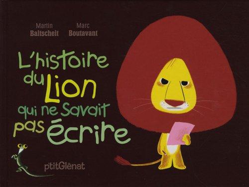 histoire du lion qui ne savait pas écrire (L')