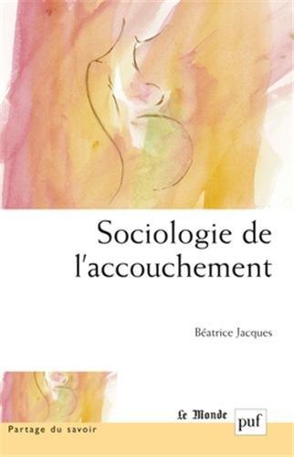 Sociologie de l'accouchement