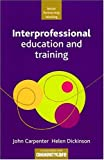img - for Interprofessional Education and Training (Better Partnership Working) book / textbook / text book