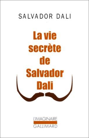 La vie secrète de Salvador Dalí