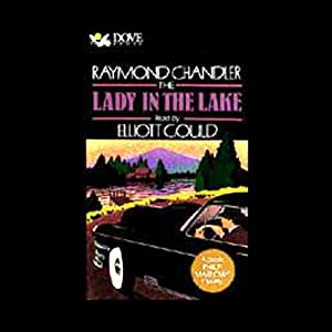 The Lady in the Lake | [Raymond Chandler]