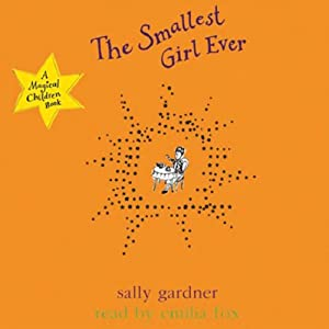 The Smallest Girl Ever Audiobook