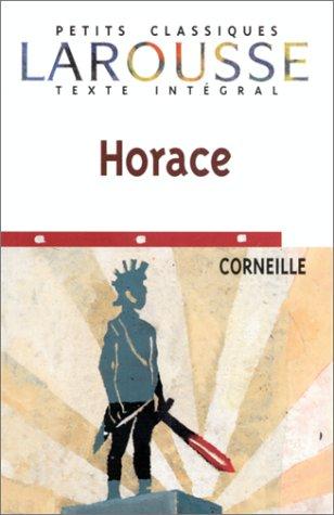Horace (Petits Classiques Larousse) (French Edition)