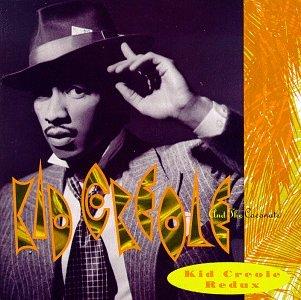 Kid Creole & the Coconuts - Kid Creole Redux - Zortam Music