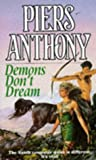 Demons Don't Dream (The Magic of Xanth) Piers Anthony