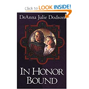 """In Honor Bound"" by DeAnna Julie Dodson :Book Review"