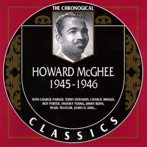 Howard Mcghee (1945-1946)