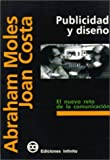 img - for Publicidad y Dise??o (Spanish Edition) by Joan Costa (1999-12-12) book / textbook / text book