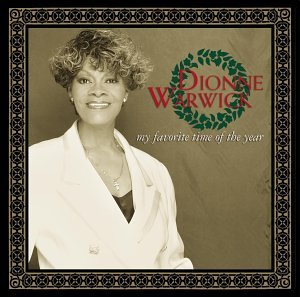 Dionne Warwick - My Favorite Time of the Year - Zortam Music