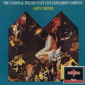 Amen Corner - The National Welsh Coast Live Explosion Company - Zortam Music