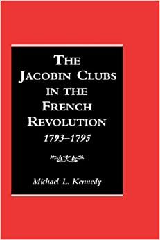 a discussion of the jacobins influence on the french revolution Maximilien robespierre, in full maximilien-françois-marie-isidore de robespierre, (born may 6, 1758, arras, france—died july 28, 1794, paris), radical jacobin leader and one of the principal figures in the french revolution in the latter months of 1793 he came to dominate the committee of public .