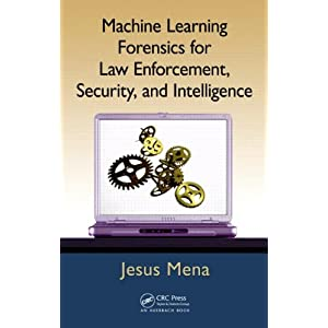 Machine Learning Forensics for Law Enforcement
