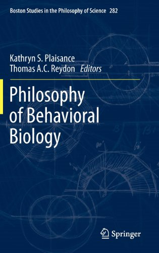 Philosophy of Behavioral Biology (Boston Studies in the Philosophy of Science, Vol. 282)