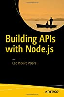 Building APIs with Node.js Front Cover